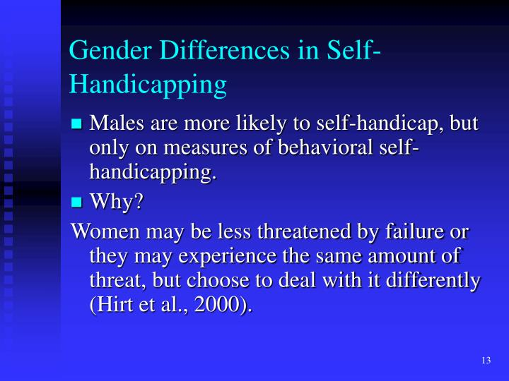 Gender Differences in Self-Handicapping