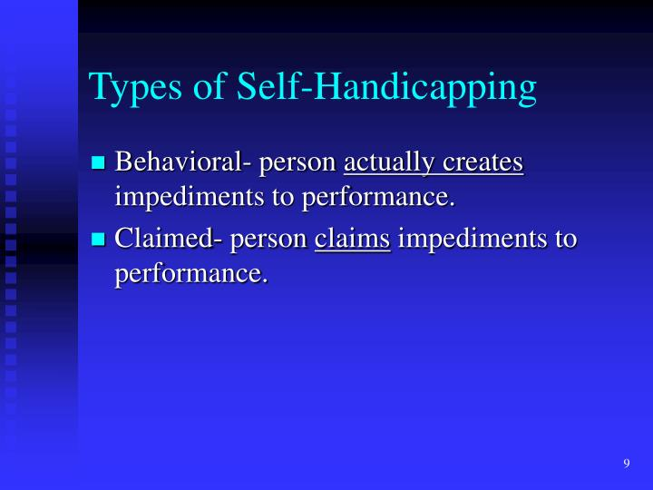 Types of Self-Handicapping