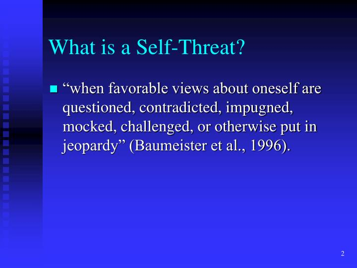What is a self threat