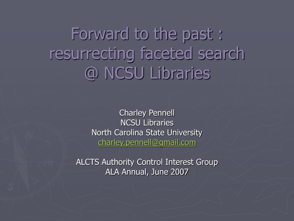 forward to the past resurrecting faceted search @ ncsu libraries l.