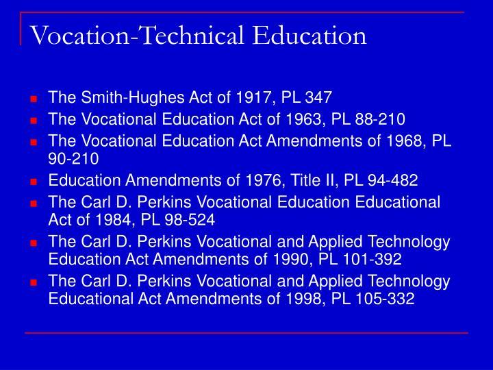 Vocation-Technical Education