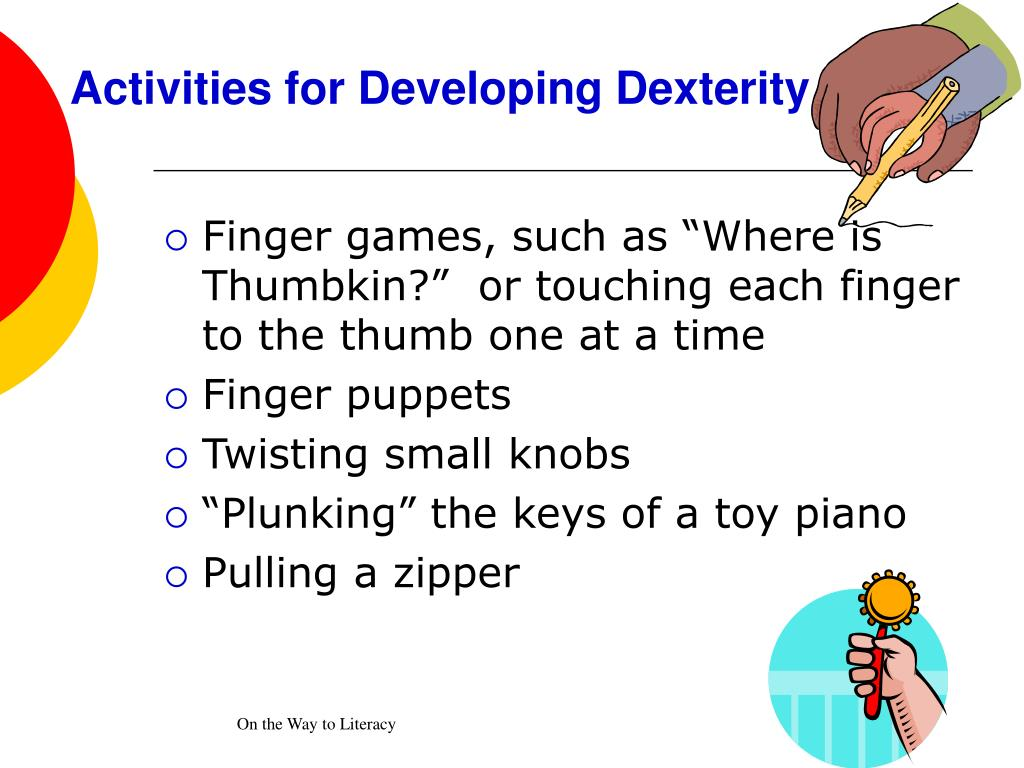Activities for Developing Dexterity