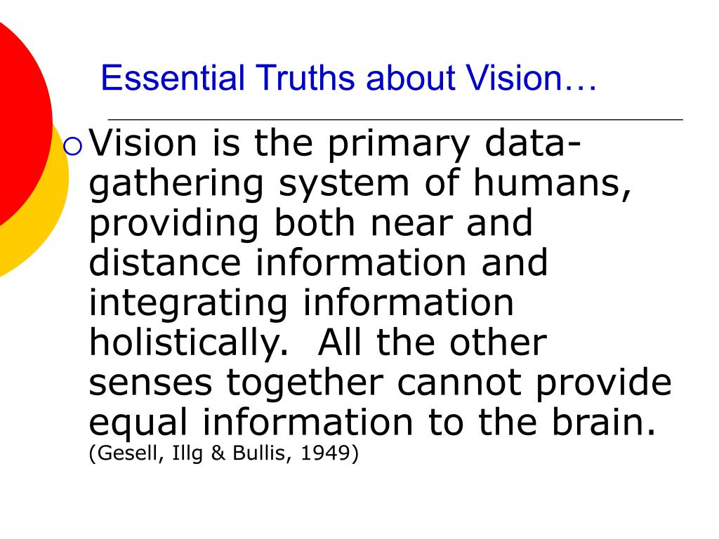 Essential Truths about Vision…