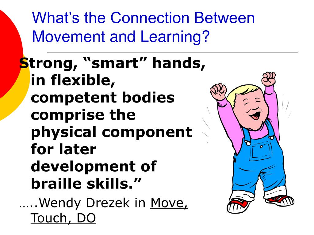What's the Connection Between Movement and Learning?