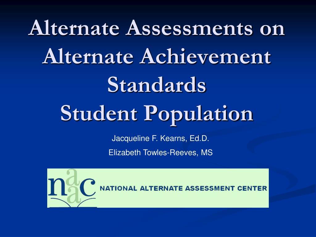 alternate assessments on alternate achievement standards student population