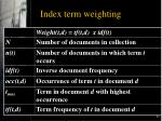 index term weighting
