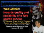 webgather towards quality and scalability of a web search service