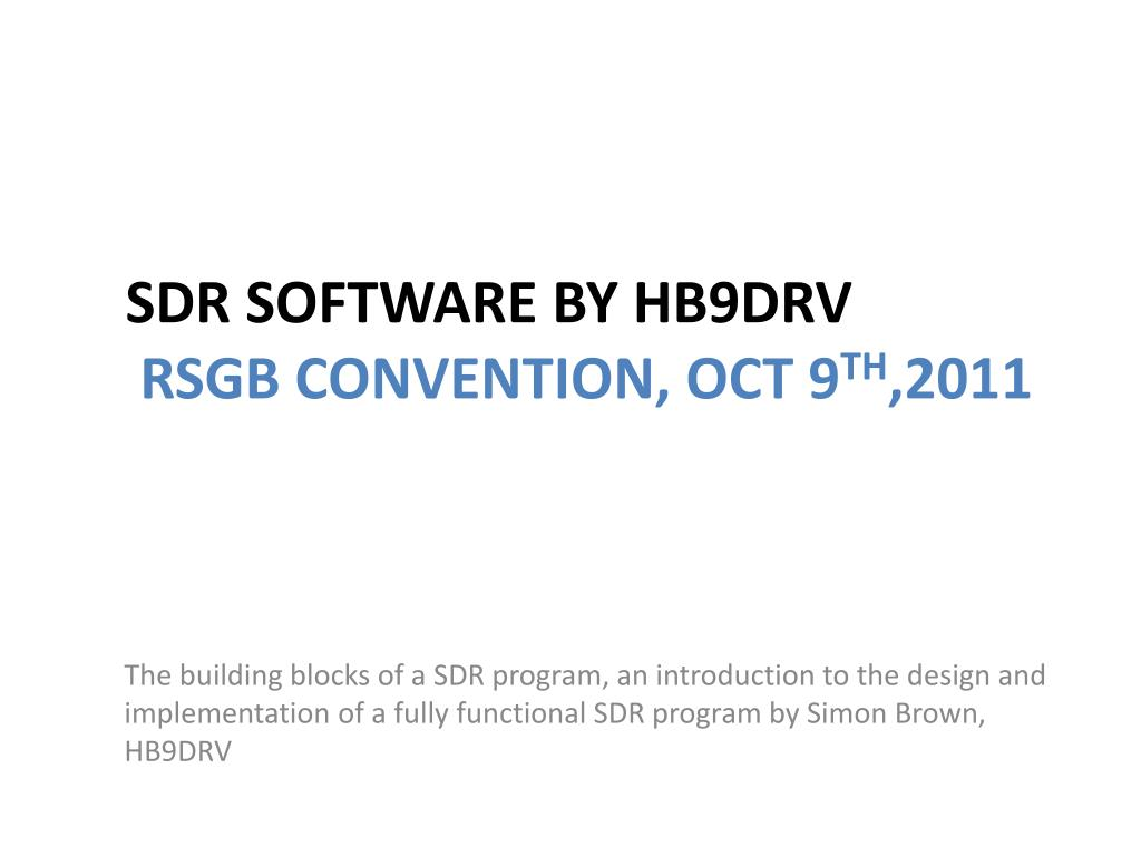 sdr software by hb9drv rsgb convention oct 9 th 2011