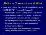 ability to communicate at work