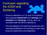 confusion regarding the icidh and stuttering
