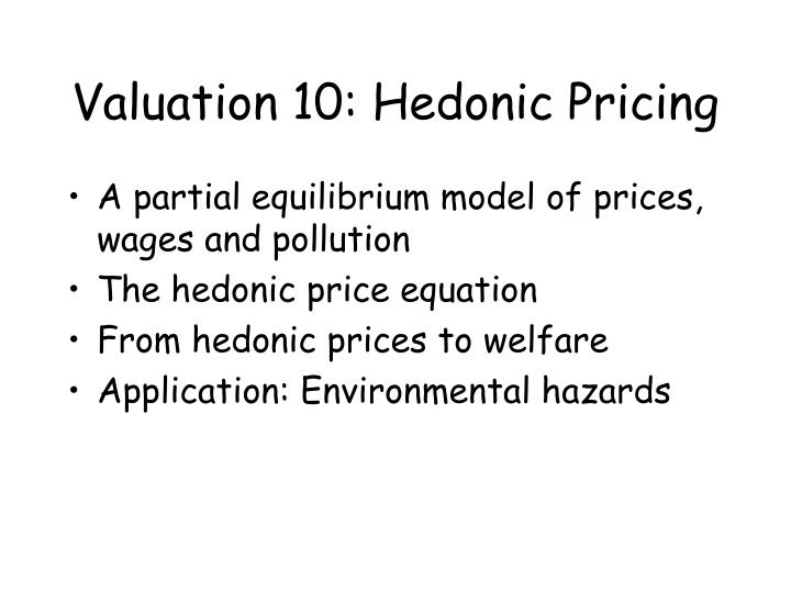 Valuation 10 hedonic pricing