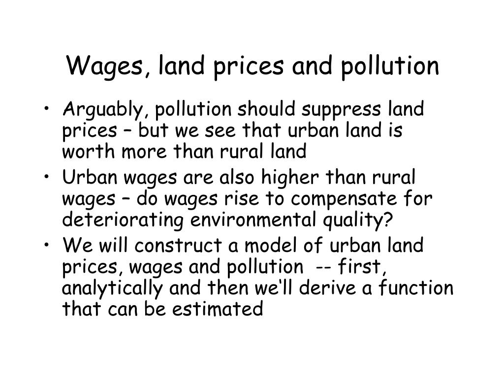 Wages, land prices and pollution