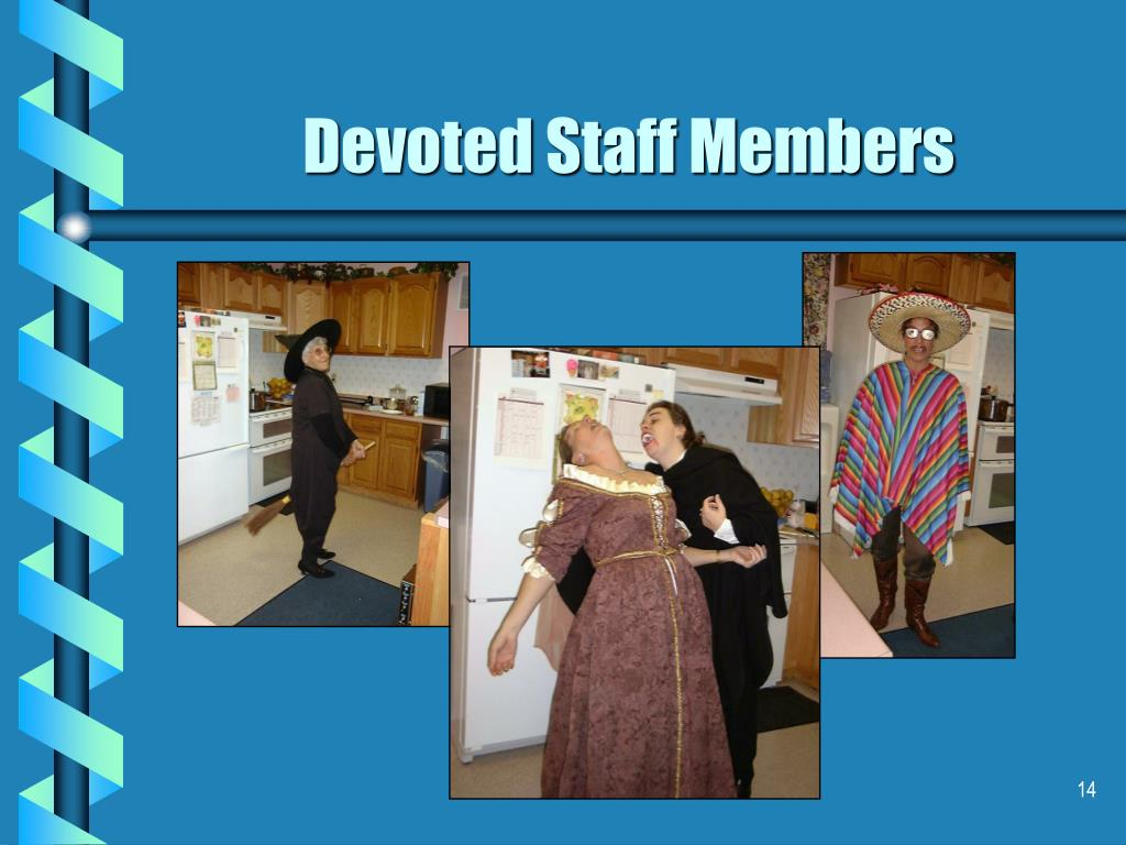 Devoted Staff Members