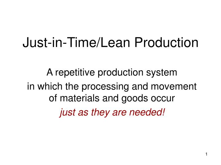 Just in time lean production