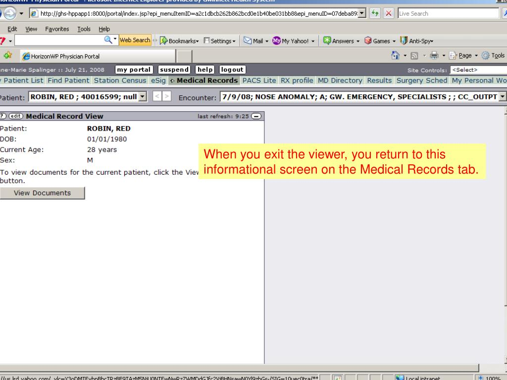 When you exit the viewer, you return to this informational screen on the Medical Records tab.