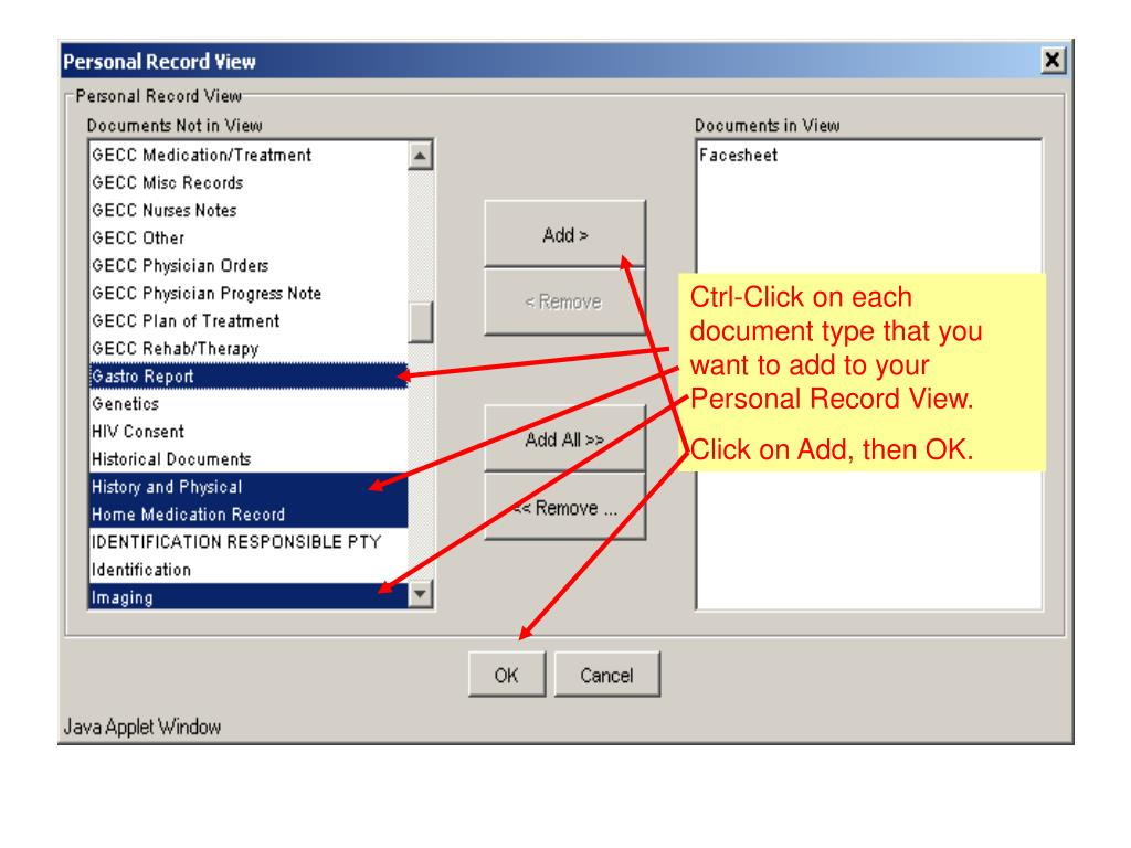 Ctrl-Click on each document type that you want to add to your Personal Record View.