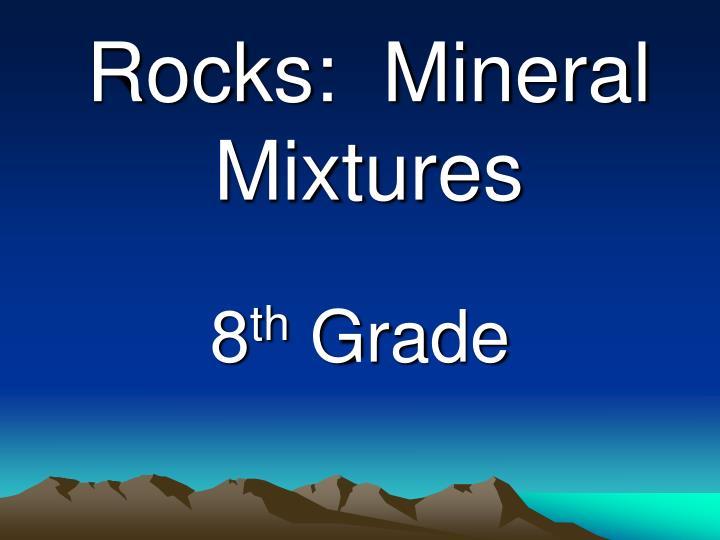 rocks mineral mixtures n.