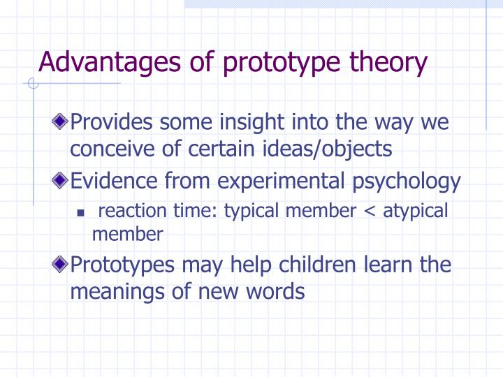 Advantages of prototype theory
