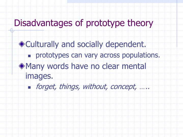 Disadvantages of prototype theory