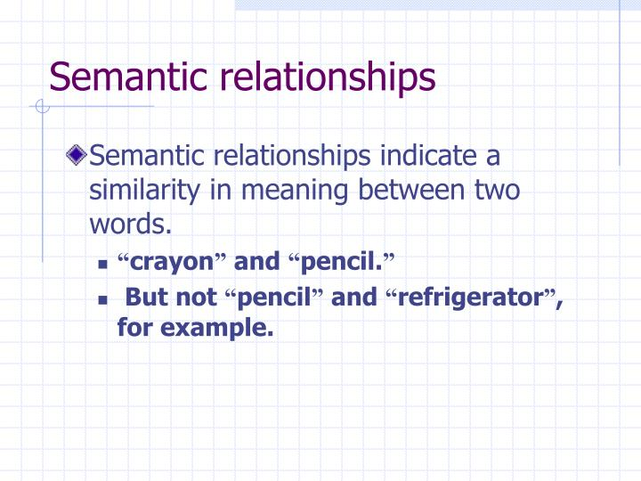 Semantic relationships