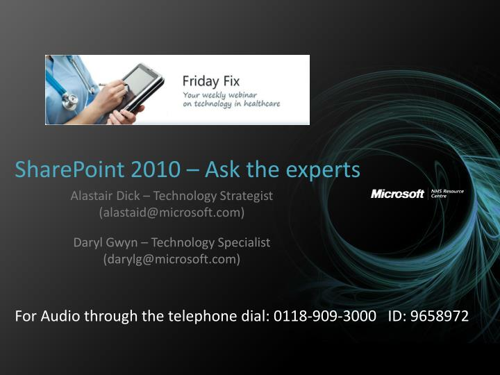 Sharepoint 2010 ask the experts