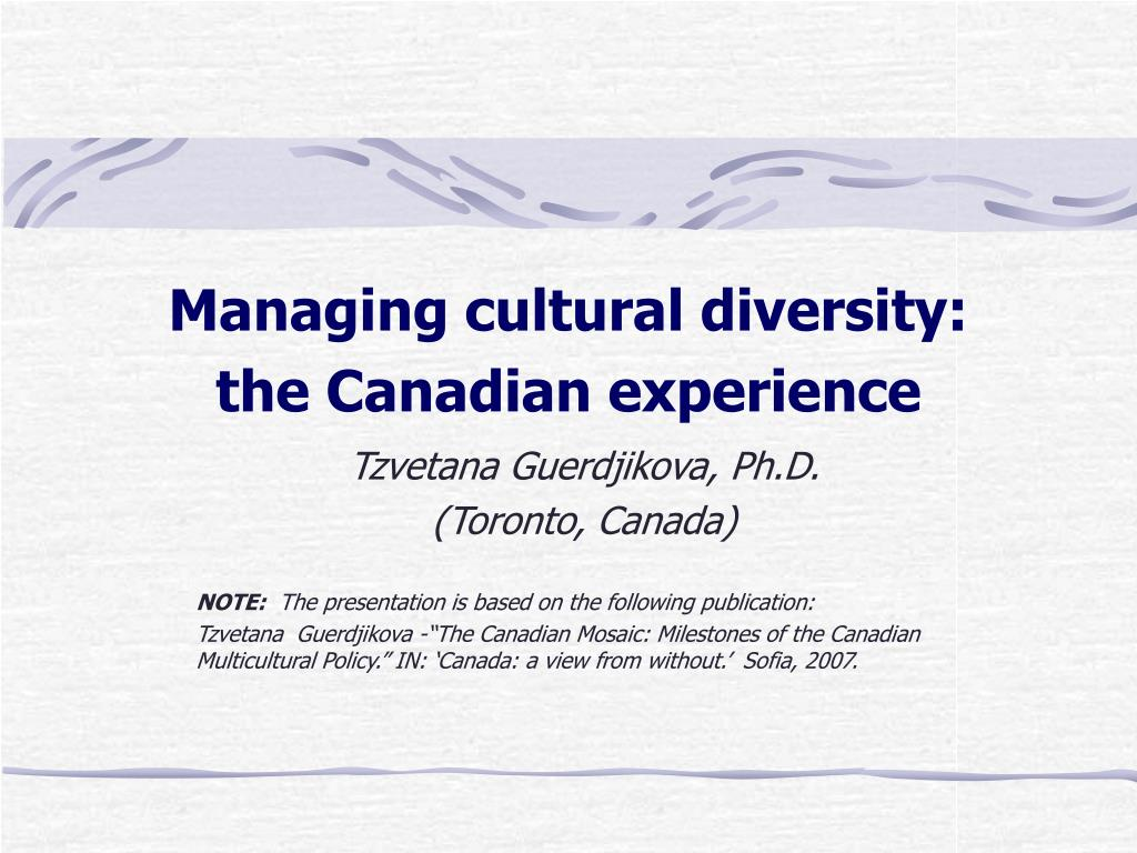 managing cultural diversity the canadian experience l.
