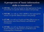 a prospectus of basic information skills is introduced
