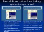 basic skills are reviewed and lifelong applications previewed