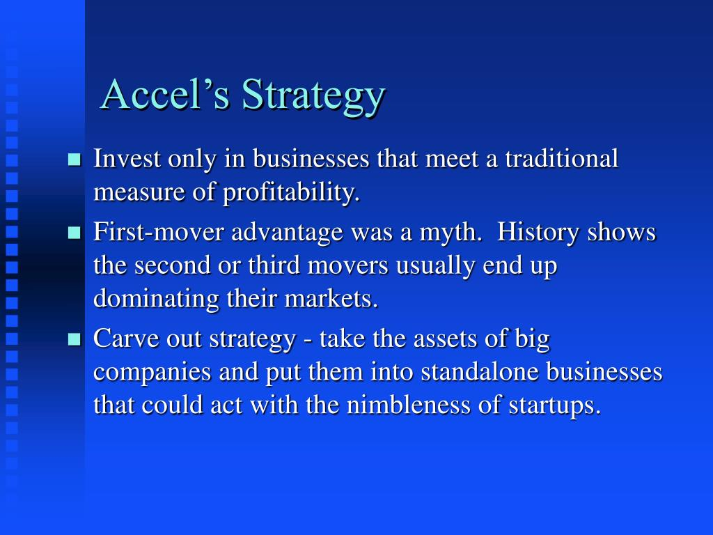 Accel's Strategy