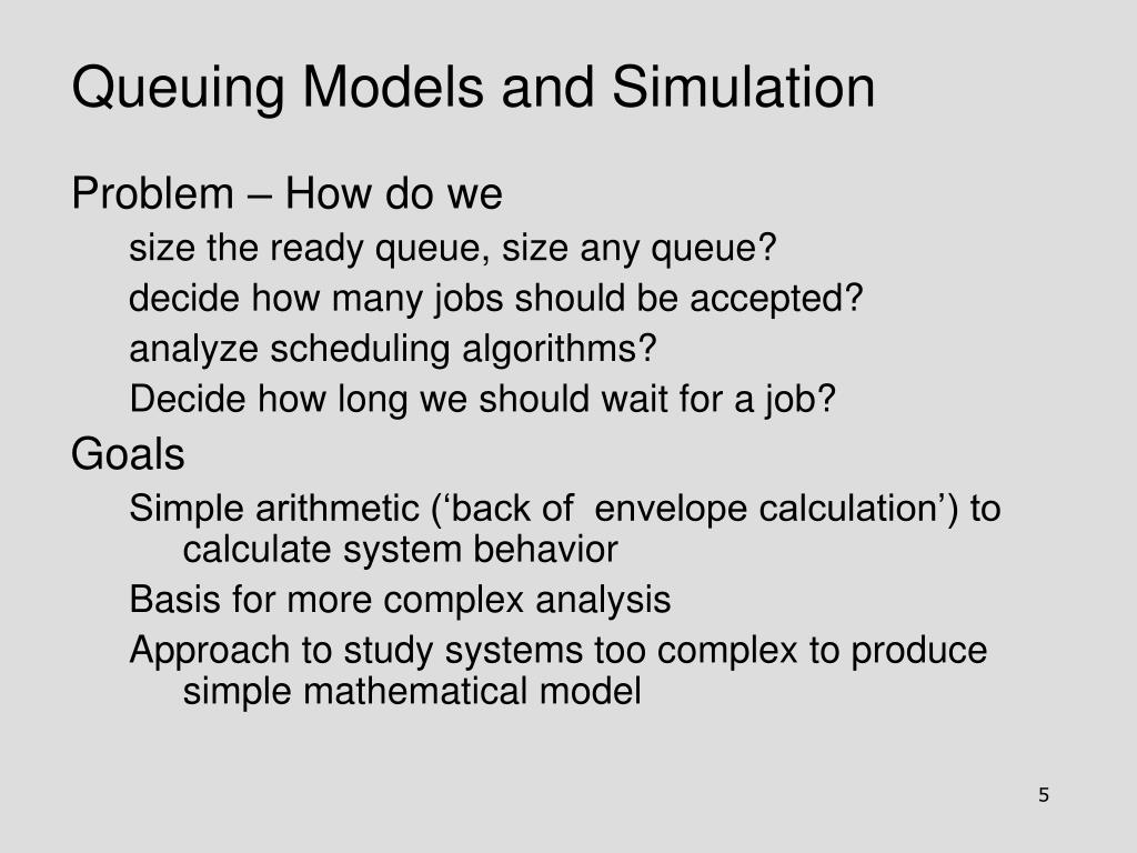 Queuing Models and Simulation
