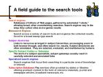 a field guide to the search tools