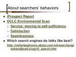about searchers behaviors