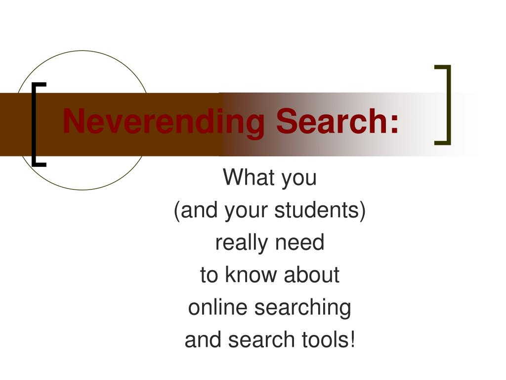 neverending search l.