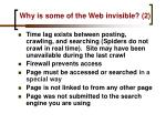 why is some of the web invisible 2