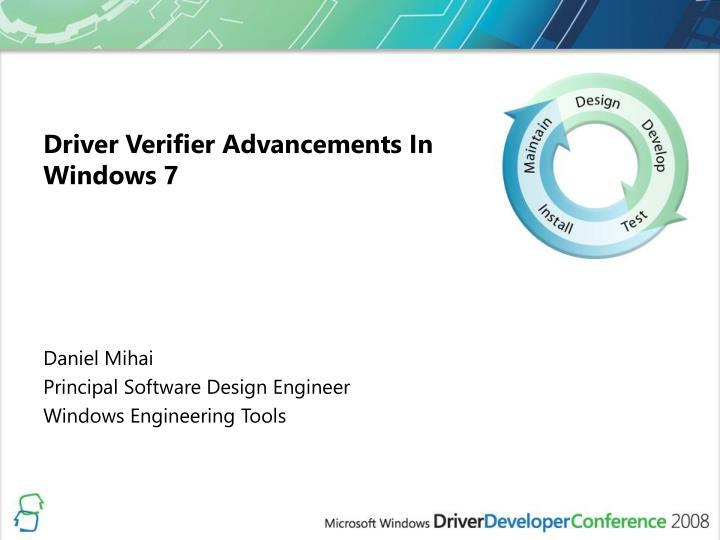 Driver verifier advancements in windows 7