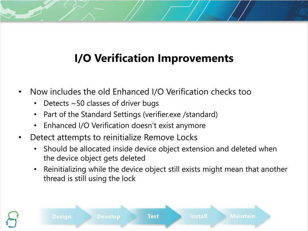 I/O Verification Improvements