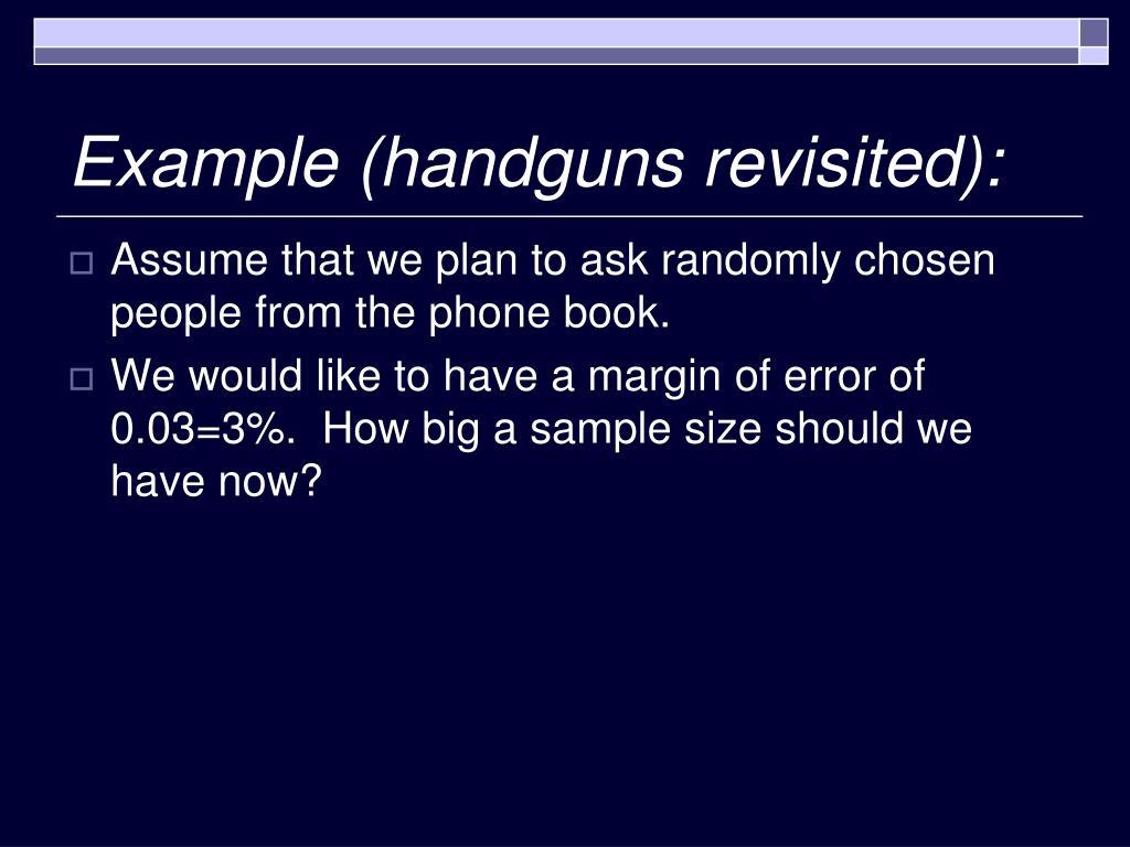 Example (handguns revisited):