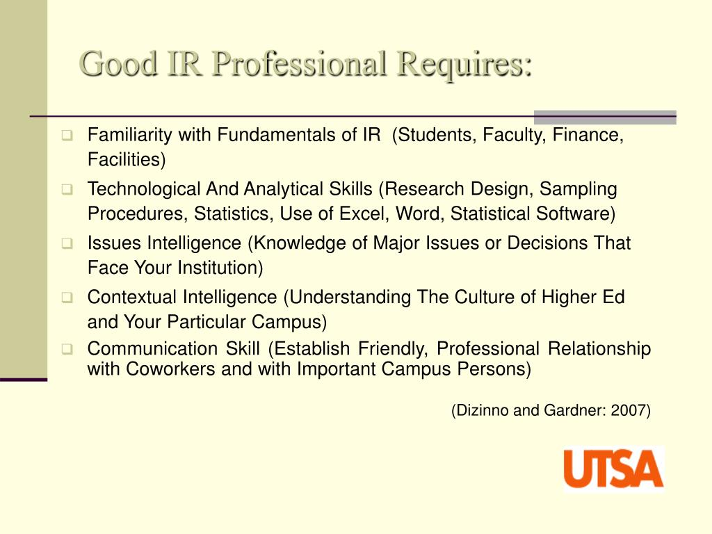Good IR Professional Requires: