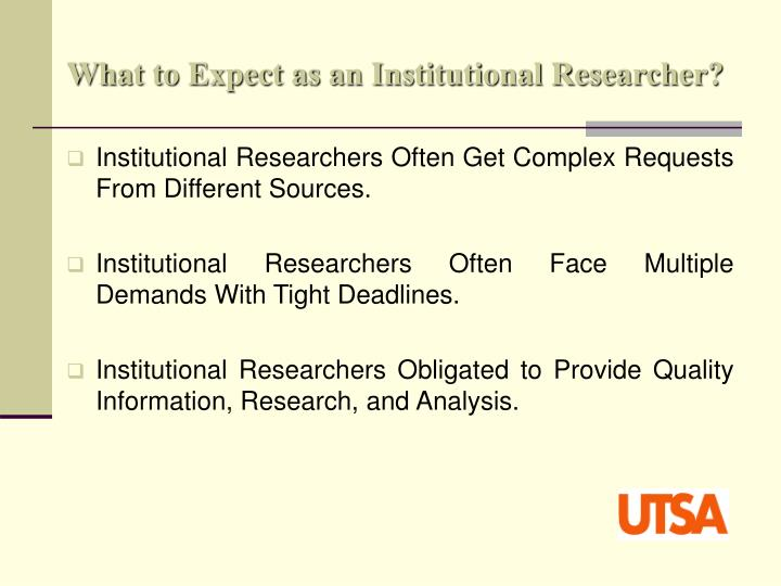 What to expect as an institutional researcher