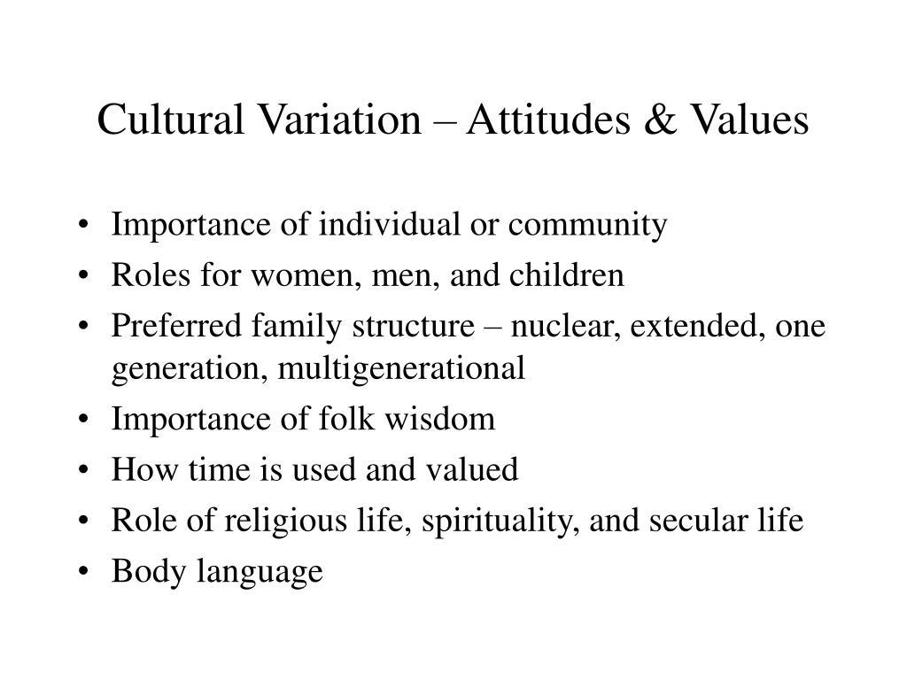Cultural Variation – Attitudes & Values