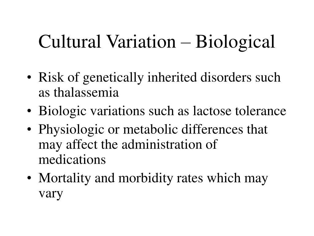 Cultural Variation – Biological
