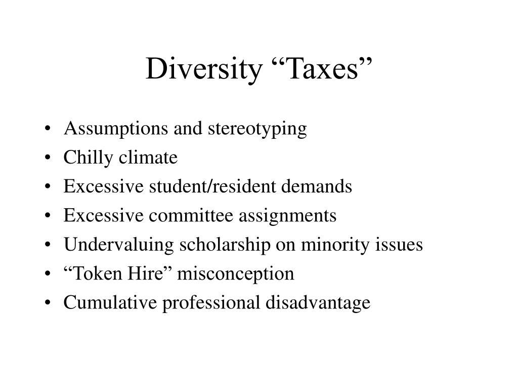 """Diversity """"Taxes"""""""