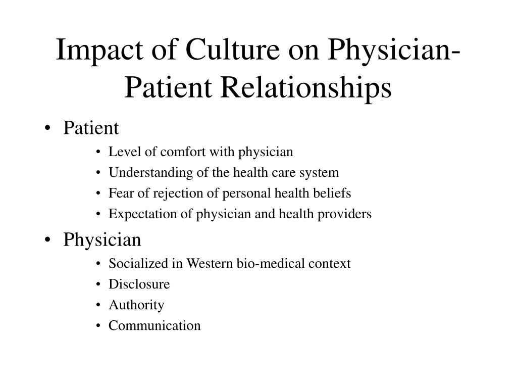 Impact of Culture on Physician-Patient Relationships