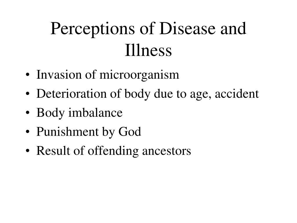 Perceptions of Disease and Illness