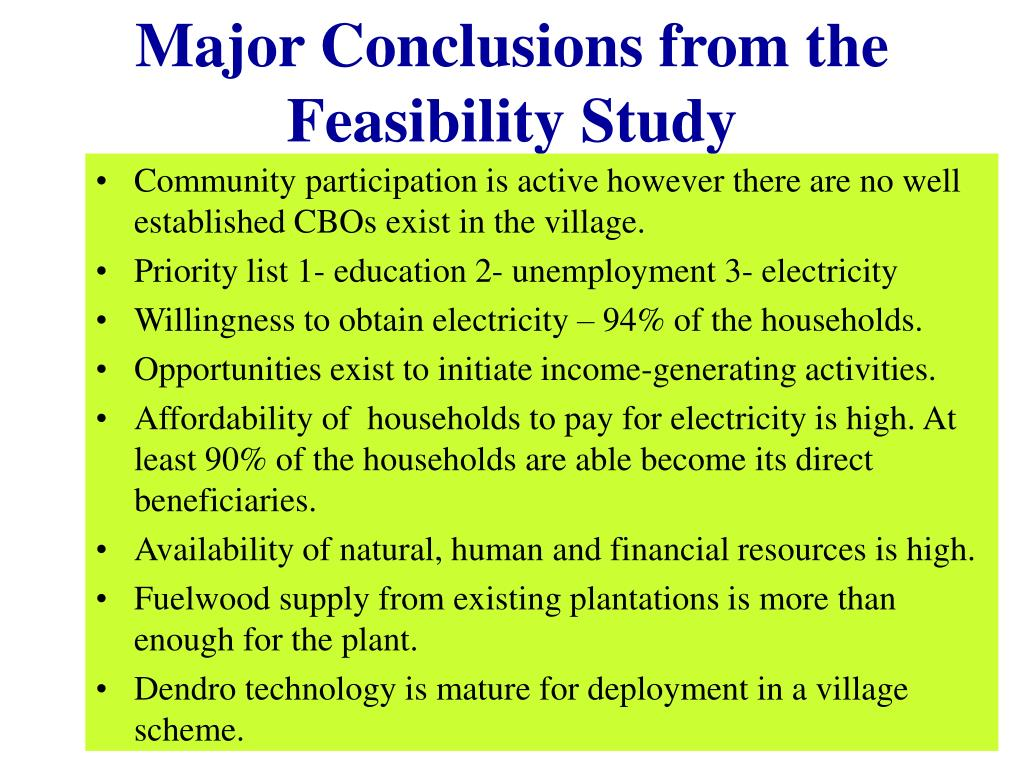 Major Conclusions from the Feasibility Study