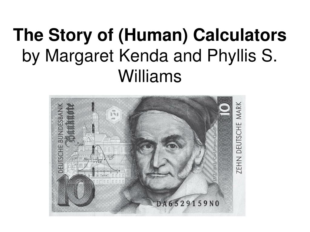 The Story of (Human) Calculators