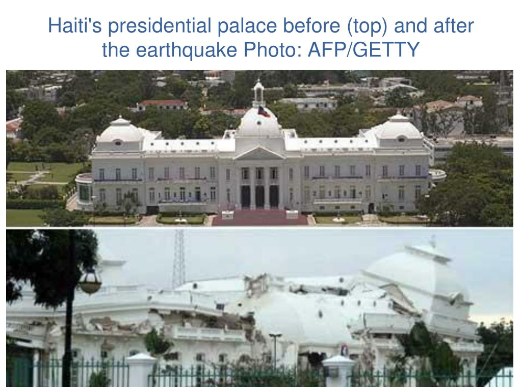 Haiti's presidential palace before (top) and after the earthquake Photo: AFP/GETTY