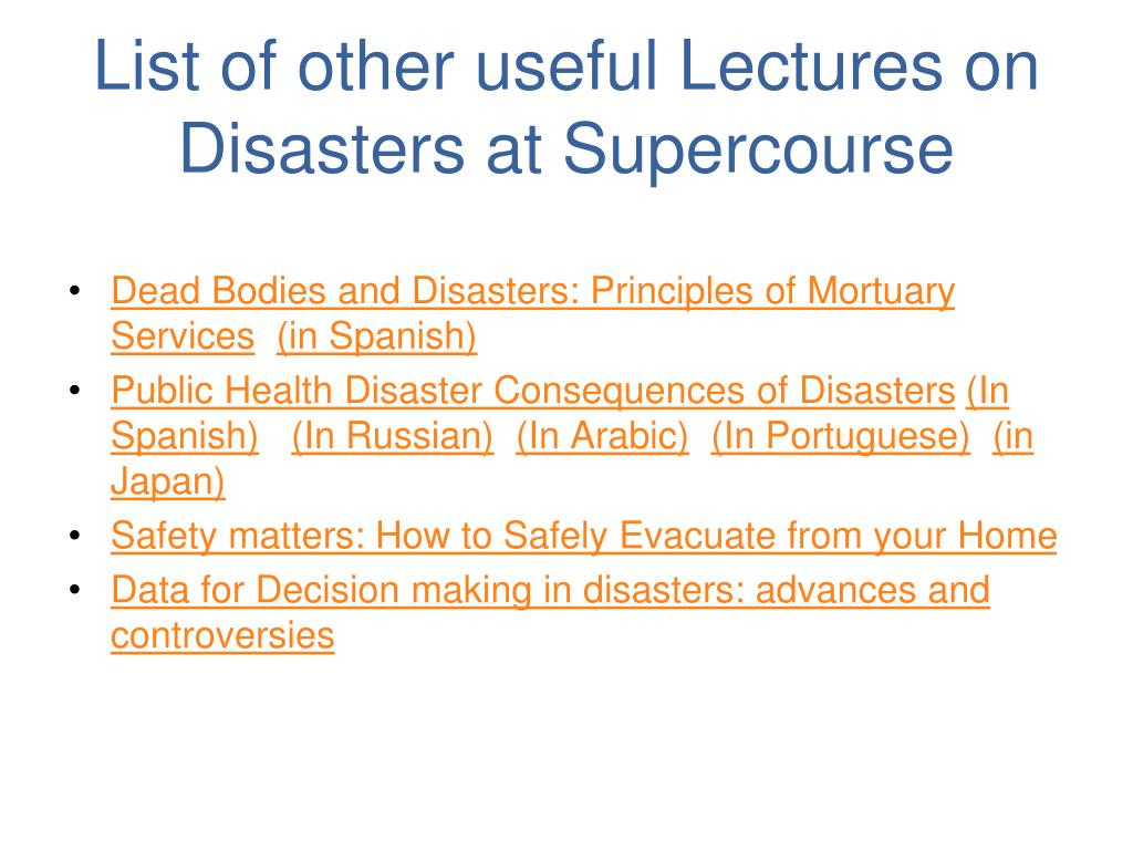 List of other useful Lectures on Disasters at Supercourse