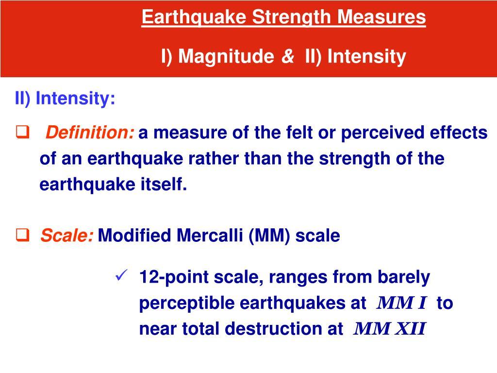 Earthquake Strength Measures