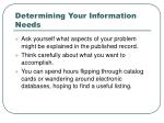 determining your information needs